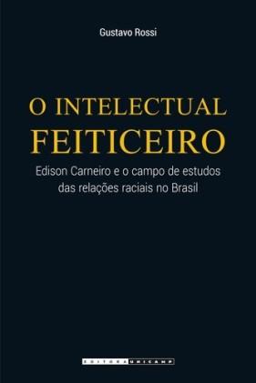 o intelectual feiticeiro livro