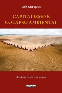 capitalismo e colapso ambiental livro