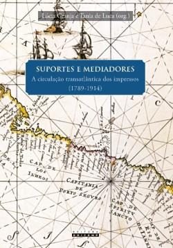 Suportes e mediadores: a circulação transatlântica dos impressos