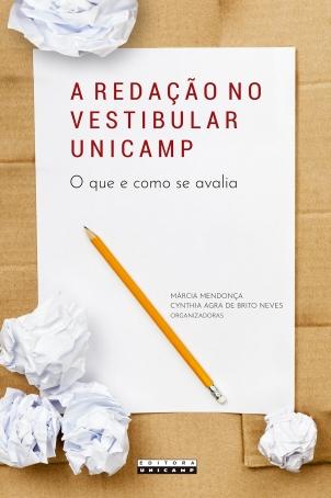 Capa_A redação no Vestibular Unicamp_14 x 21 cm.indd