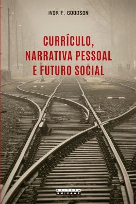 Capa_Currículo, narrativa pessoal e o futuro social_14 x 21 cm.