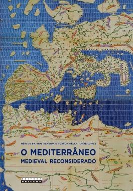 Capa_Mediterrâneo Medieval Reconsiderado - 16 x 23 cm.indd